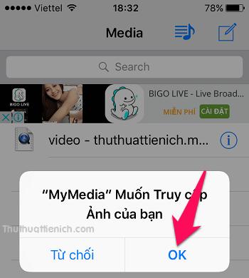 Khi xuất hiện thông báo My Media muốn truy cập Ảnh thì bạn nhấn nút OK