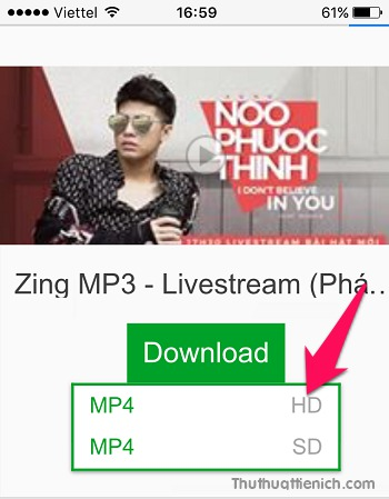 Nhấn vào nút mũi tên xổ xuống bên phải định dạng video (HD, SD) để chọn định dạng muốn tải về