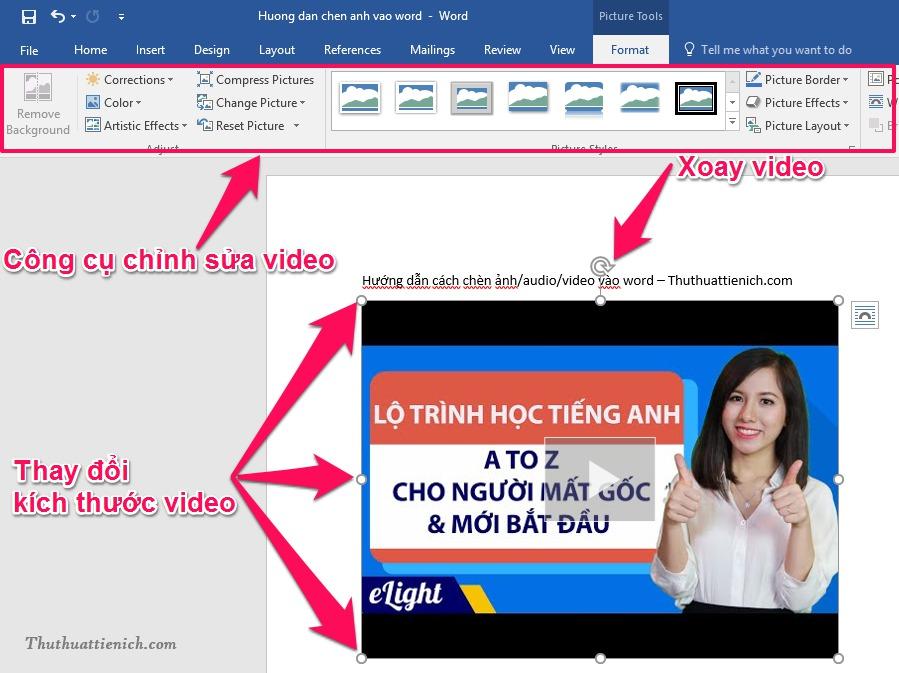 Sau khi video được chèn vào Word, bạn cũng có thể chỉnh sửa video bằng công cụ chỉnh sửa của Word
