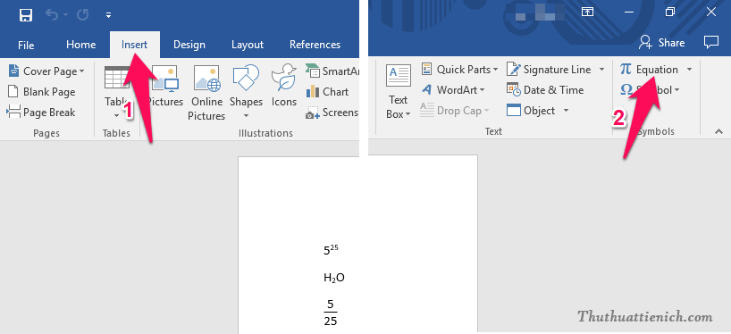 Trên thanh công cụ của Word, bạn chọn Insert, sau đó nhấn tiếp vào nút Equation hoặc nhấn tổ hợp phím tắt nhanh Alt + dấu =