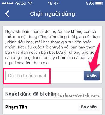 Nhập tên hoặc email (email sẽ chính xác hơn) người bạn muốn chặn vào khung Gõ tên hoặc email rồi nhấn nút Chặn