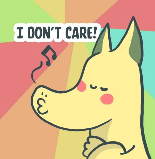 Tôi không quan tâm, I don't care