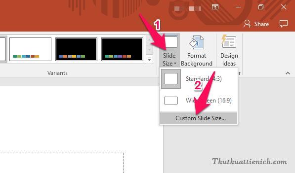 Chọn Design trên thanh công cụ, nhấn nút Slide Size sau đó chọn Custom Slide Size...