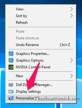 Tại màn hình Desktop, bạn nhấn chuột phải chọn Display settings
