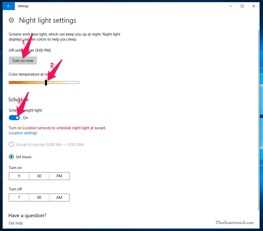 Lúc này sẽ xuất hiện các tùy chọn chế độ Night Light theo đánh dấu trong hình