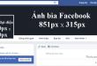 Kích thước ảnh bìa, ảnh đại diện Facebook chuẩn nhất là bao nhiêu?