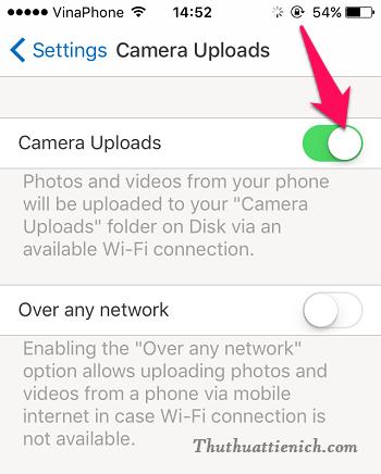 Hoặc bạn mở Setting gạt công tắc trong phần Camera Uploads sang bên phải (màu xanh) là xong