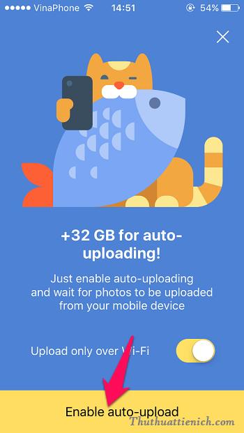 Đăng nhập tài khoản vừa đăng ký ở trên sẽ có thông báo hỏi bạn bật tính năng auto-upload để nhận 32GB, bạn nhấn nút Enable auto-upload là xong