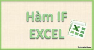 Hàm IF excel
