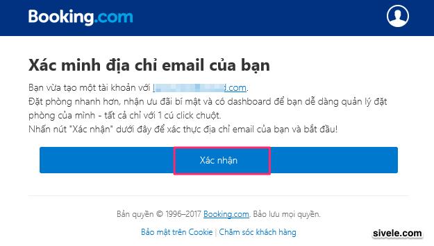 Bạn mở thư Booking.com gửi, nhấn vào nút Confirm (hoặc Xác nhận) để kích hoạt tài khoản