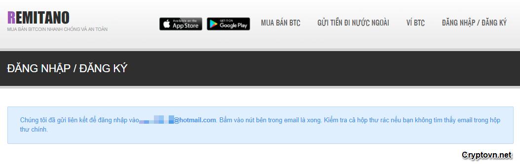 Lúc này Remitano thông báo đã gửi liên kết đăng nhập vào hòm thư điện tử bạn nhập ở trên