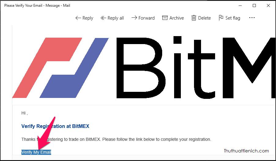 Mở email đăng ký Bitmex, nhấn nút Verify My Email