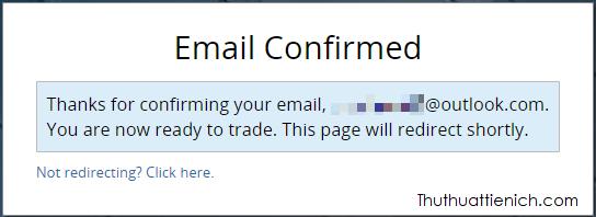Xác nhận email thành công, bây giờ bạn có thể sử dụng tài khoản Bitmex rồi đó