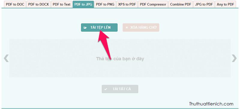 Nhấn nút Tải tệp lên rồi chọn tệp PDF muốn chuyển đổi