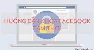 Hướng dẫn khóa tài khoản Facebook & Messenger tạm thời (Cập nhật mới nhất tháng 03/2020)