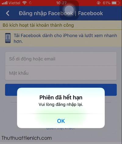 Nhận được thông báo Phiên đã hết hạn-Bỏ kích hoạt tài khoản thành công là bạn đã khóa tài khoản Facebook của bạn tạm thời thành công rồi đó