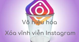 Hướng dẫn cách vô hiệu hóa, xóa tài khoản Instagram tạm thời & vĩnh viễn