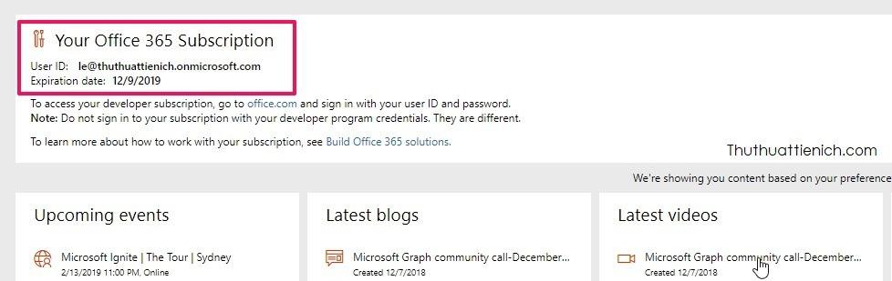 Lúc này bạn đã đăng ký xong tài khoảnOffice 365 developer program rồi đó, tài khoản này sẽ hết hạn sau 1 năm kể từ ngày đăng ký