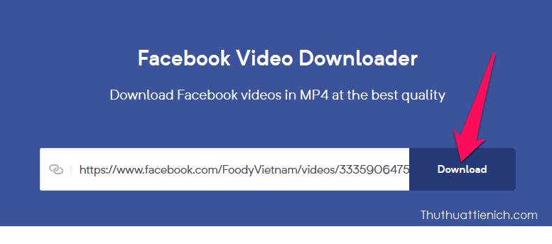 Dán link video vừa copy vào khung Enter the video's link, sau đó nhấn nút Downloadbên cạnh