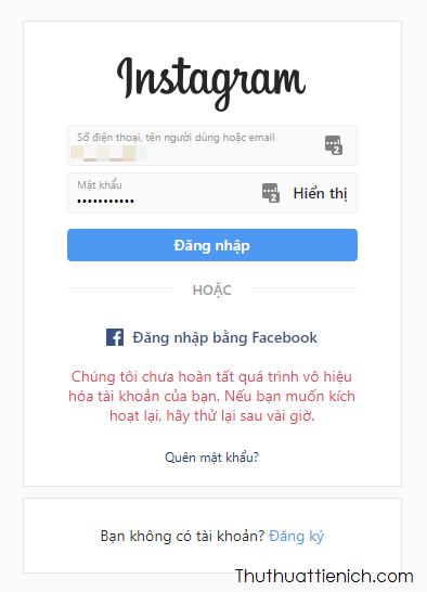 Lúc này tài khoản Instagram của bạn đã được vô hiệu hóa tạm thời, bạn cũng sẽ bị đăng xuất khỏi tài khoản