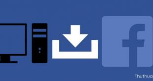 Hướng dẫn cách tải video Facebook về máy tính nhanh nhất
