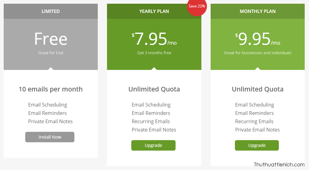 Với bản miễn phí, bạn chỉ có thể hẹn giờ gửi tối đa 10 email/tháng. Nếu muốn gửi nhiều hơn bạn phải trả phí
