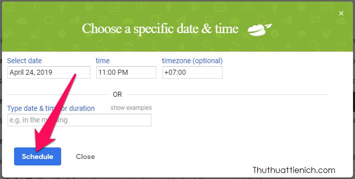 Tùy chỉnh ngày giờ gửi theo hướng dẫn