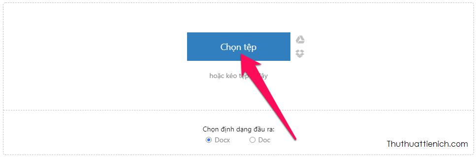 Nhấn nút Chọn tệp để tải lên file PDF muốn chuyển đổi sang Word