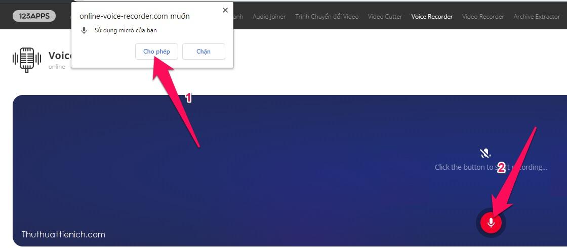 Nhấn nút ghi âm, khi bạn truy cập lần đầu sẽ được hỏi cho phép trang web truy cập micrô (chỉ làm một lần), bạn nhấn nút Cho phép để bắt đầu ghi âm