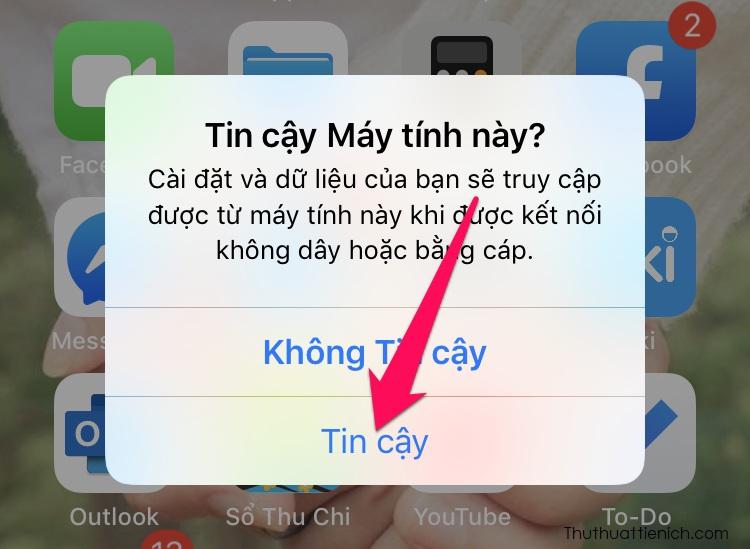 Lúc này iPhone sẽ hiện thông báo hỏi Tin cậu Máy tính này? Bạn nhấn chọn Tin cậy