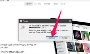 Trên iTunes nhấp Continue (hoặc Tiếp tục)