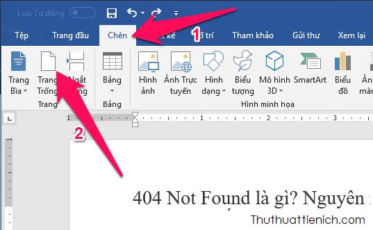 Bạn nhấn chuột vào vị trí muốn ngắt trang vào chèn thêm một trang mới ở đó, sau đó nhấn Chèn → Trang Trống trên thanh công cụ của Word