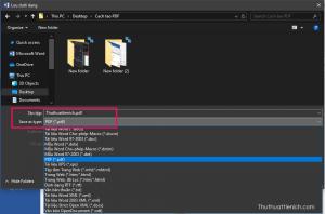 Chọn Save as type là PDF, đặt tên file trong phần Tên tệp, chọn nơi lưu trên máy tính rồi nhấn nút Lưu