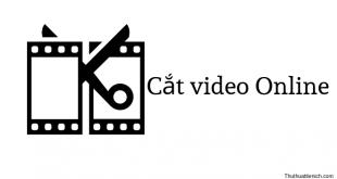 Cắt video Online nhanh