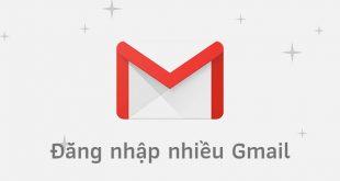 Đăng nhập nhiều tài khoản Gmail trên máy tính