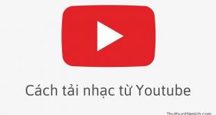 Cách tải nhạc mp3 từ Youtube về máy tính nhanh nhất