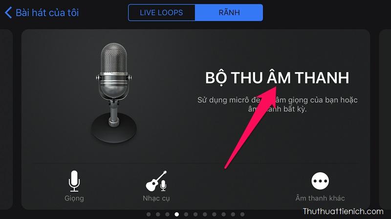 Vuốt màn hình sang phải tới Bộ thu âm thanh → Nhấn vào chữ Bộ thu âm thanh