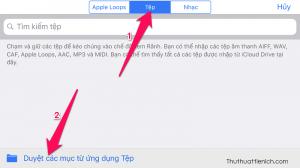 Ở đây mình sẽ lấy nhạc trực tiếp trên iPhone nên sẽ chọn Tệp → Duyệt các mục từu ứng dụng Tệp