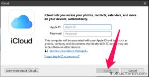 Chạy phần mềm iCloud → Đăng nhập bằng tài khoản iCloud