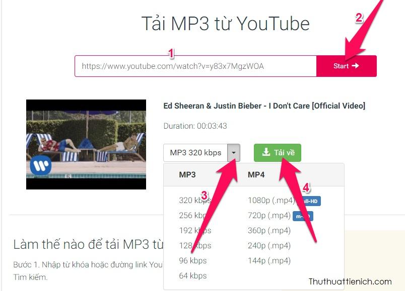 Dán link video Youtube vào khung Tìm kiếm hoặc nhập link rồi nhấn nút Start. Chọn chất lượng nhạc rồi nhấn nút Tải về