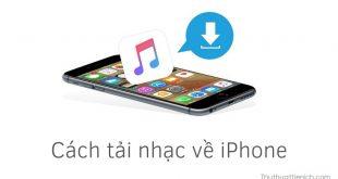 Cách tải nhạc nhanh về iPhone