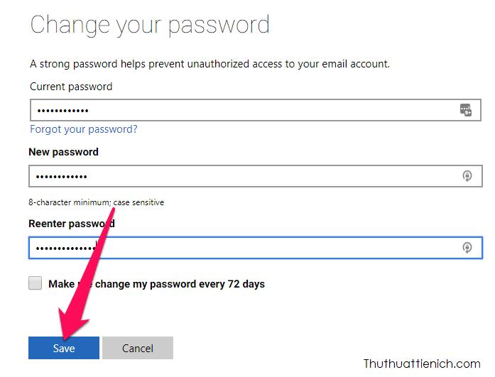 Nhập mật khẩu cũ vào khung Current password, mật khẩu mới vào 2 khung New password, Reenter password rồi nhấn nút Save