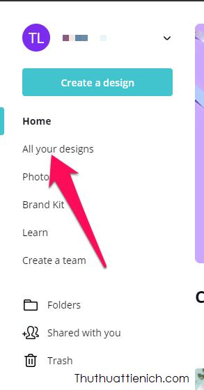 Bạn có thể xem, chỉnh sửa các thiết kế của mình trong phần All your designs
