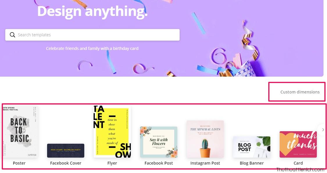 Đăng nhập tài khoản Canva, bạn sẽ thấy nhiều khung mẫu thiết kế có sẵn như Facebook Cover, Facebook Post, Card, Email Header...