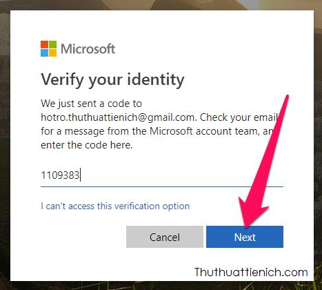 Đăng nhập email lấy mã xác minh nhập vào khung Enter code rồi nhấn nút Next