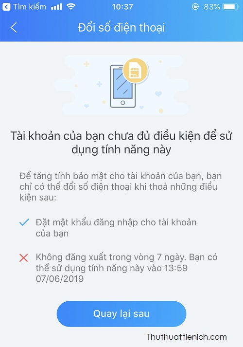 Điều kiện để đổi được số điện thọa là: đã đặt mật khẩu đăng nhập và không đăng xuất trong 7 ngày
