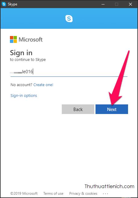 Mở phần mềm Skype, nhập tên Skype hoặc số điện thoại, email đăng ký Skype rồi nhấn nút Next