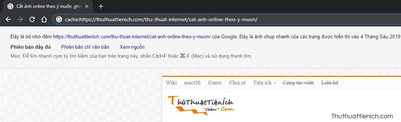 Để đọc trang trên bộ nhớ Cache của Google, bạn chỉ cần thêm cache: vào phía trước của URL rồi nhấn Enter để truy cập