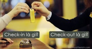 Check-in, Check-out khách sạn là gì?
