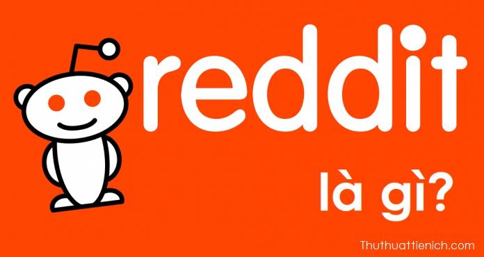 Reddit là gì?